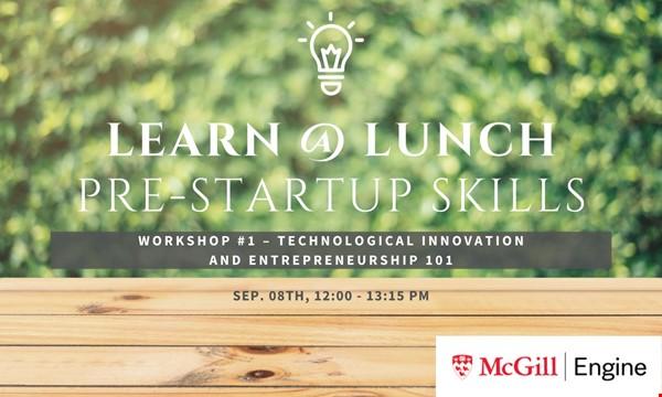 Workshop #1 – Technological Innovation and Entrepreneurship 101