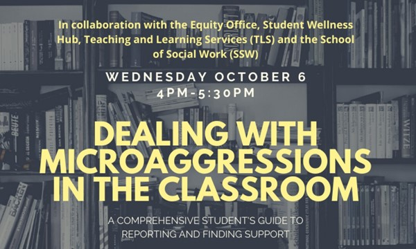 Dealing with Microaggressions in the Classroom (Additional Zoom Registration Required)