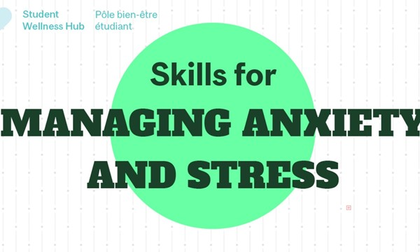 Skills for Managing Stress & Anxiety