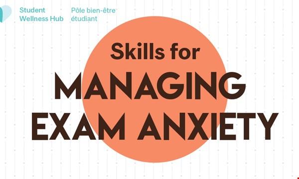Skills for Managing Exam Anxiety